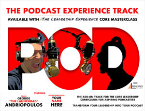 The Podcast Experience Track ONLY (August 2020 Cohort)