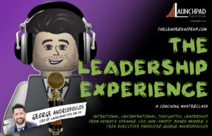 The Leadership Experience Core Masterclass + The Podcast Experience Track (August 2020 Cohort)